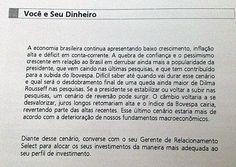 EXTRATO DO BANCO SANTANDER - sobre a Economia Brasileira após eleições da Dilma......