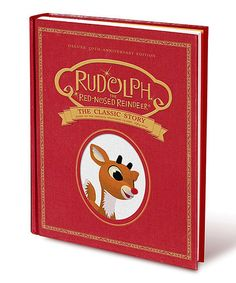 Loving this Rudolph the Red-Nosed Reindeer: The Classic Story Hardcover on #zulily! #zulilyfinds
