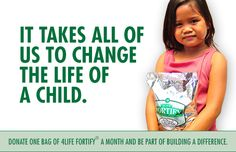 """It takes all of us to change the life of a child. Donate one bag of 4Life Fortify® a month and be part of building a difference."" ""Necesitamos unirnos para cambiar la vida de un niño. Dona un paquete de 4Life Fortify® cada mes y sé parte de la diferencia."""