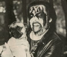 pug sidekick. -  Huh, I always wondered who King Diamond was referencing with the face make up. Now I know. The pug.