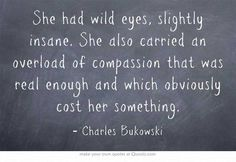 Bukowski quote that fits