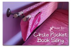 Book Sling with a Circle Pocket ~ Sugar Bee Crafts