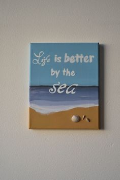Life is better by the Sea Painting on Canvas with Real Seashells. Future craft project with and Ladies? Seashell Crafts, Beach Crafts, Summer Crafts, Hawaii Crafts, Beach Scene Painting, Diy Painting, Diy Canvas, Canvas Art, Painting Canvas