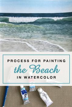 Process for Painting the Beach in Watercolor – Eileen McKenna Art & Design Watercolor Ocean, Watercolor Tips, Watercolour Tutorials, Painting Tutorials, Watercolor Artists, Watercolor Portraits, Watercolor Flowers, Watercolour Pens, Watercolor Landscape Tutorial