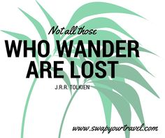 Sometimes wander is a good thing to do..