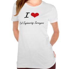 I love Civil Engineering Surveyors T Shirt, Hoodie Sweatshirt