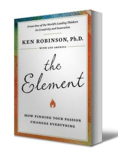 The Element Ken Robinson Quotes by @quotesgram