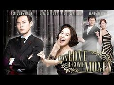 can love become money ep 1 eng sub - YouTube