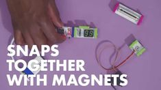 littleBits, snap together electronic components