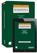 Legislación eclesiástica / edición preparada por Juan Fornes... et al.    17ª ed.    Aranzadi Thomson Reuters, 2015