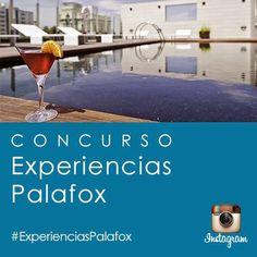 GASTRONOMÍA EN ZARAGOZA: CONCURSO: EXPERIENCIAS EN PALAFOX HOTELES