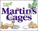 Martin's Cages Inc. - The source for all your pet cage needs.