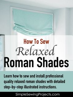Discover how to create amazing relaxed roman shades that have a center box pleat. These rich looking window treatments are super easy to make and take no time at all to have installed onto your window. Read more. Easy Sewing Projects, Home Projects, Sewing Tips, Craft Tutorials, Craft Projects, Window Coverings, Window Treatments, Roman Shade Tutorial, Relaxed Roman Shade