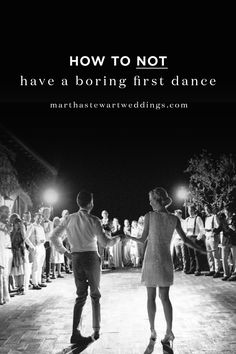 How to Not Have a Boring First Dance | Martha Stewart Weddings - A first dance is one of the most exciting parts of a wedding for a bride and groom, but you want to make sure it's fun for your guests too. Keep guests from yawning two minutes into you and your new husband slowly swaying on the dance floor with these tips from Krista and Kelvin Ramirez, husband and wife wedding dance choreographers at Your Night Choreo, and Val Cunningham, dance instructor and choreographer at The Dance Loft.