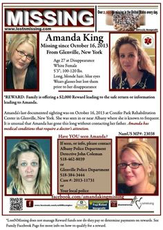 Amanda's last documented sighting was on October 16, 2013 at Conifer Park Rehabilitation Center in Glenville, N.Y. Amanda disappeared from the facility and a missing person's report was filed by her family with the Glenville, NY police department. In November 2013, some individuals came forward with information that she was seen in or near Albany where she is known to frequent. Flyers have been posted throughout Albany and the surrounding Capital Region of New York. It is unusual....see…