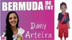 DIY I Fantasia de TNT sem costura I DANY ARTEIRA #001