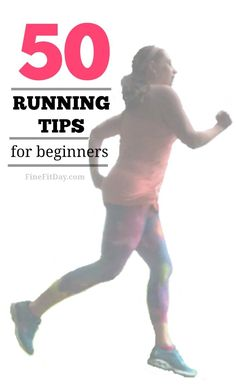 The ultimate running tips guide - 50 tips for beginner runners (or those restarting or looking for a new challenge)!