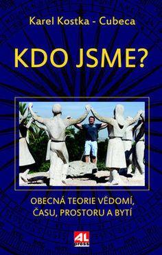 Karel Kostka  - Kdo jsme? Super i rozhovor v Duši K. Books To Read, Baseball Cards, Reading, Literatura, Author, Reading Books, Reading Lists