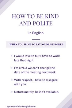 Learn how to kindly and politely say no to someone or disagree in English. Get more tips in the online English lessons. Perfect for advanced English communication skills and English conversations at work. Advanced English Vocabulary, Learn English Grammar, English Vocabulary Words, English Language Learning, English Phrases, Learn English Words, Essay Writing Skills, English Writing Skills, Writing Words