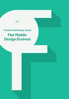 UI Design Trends: Flat Mobile Design Evolved