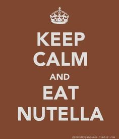Nutella as the answer to your problems.