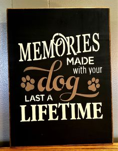 Primitive Signs, Dog Signs, Animal Decor, New Sign, Rustic Design, Color Change, Im Not Perfect, Memories, Holiday Time