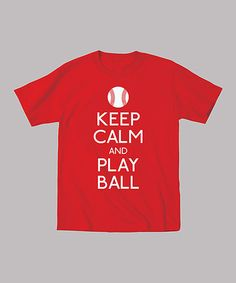 Take a look at this Red 'Keep Calm and Play Ball' Tee - Toddler & Boys on zulily today!