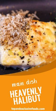 Heavenly Halibut – Quick Family Recipes