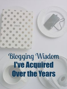 Blogging Wisdom I've