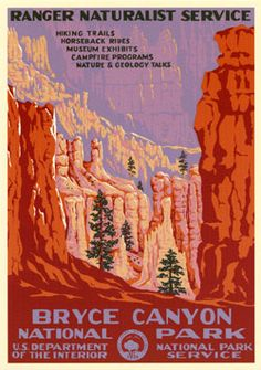 Bryce Canyon National Park.  (Not all of these vintage-appearing posters are actually that vintage; some are excellent modern creations in the classic WPA style by an enterprising NPS ranger.  I'm not sure which are which yet, so this disclaimer appears on all here.)