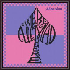 Cross Stitch Pattern Alice in Wonderland We're all by HallStitch