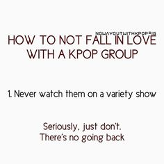 For me, first it was b2st, then Exo and , then Btob and others! Don't do it! #kpop