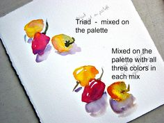 Demonstrations from Today's Class  A triad is a variation of the three primaries - red, blue, and yellow. For this demo I used quin...