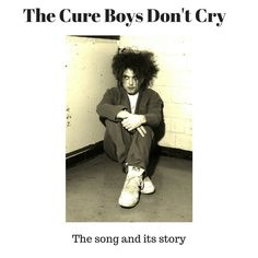 The two versions of Boys Don't Cry and its story.