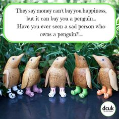 You can't be sad if you own a penguin. What if you are a penguin...?