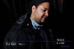 (TAL082) DJ Qu – 16.05.2012