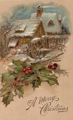 The Old Mill vintage Christmas postcard / greeting card snow scene with holly and berries. Vintage Christmas Images, Old Christmas, Christmas Scenes, Victorian Christmas, Retro Christmas, Vintage Holiday, Christmas Pictures, Christmas Greetings, Christmas Holidays
