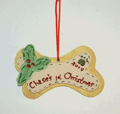 Bone Ornament4 1/2  x 1 1/2   Dogs first Christmas by PawstoPaint