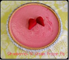 Strawberries N' Cream Frozen Pie - Katalyst Health - few + simple ingredients, relatively healthy, looks like a great summer dessert.