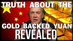 CIA ADVISOR JIM RICKARDS REVEALS THE TRUTH ABOUT THE GOLD BACKED CHINESE...