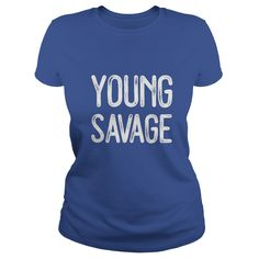 Young Savage T-Shirt - Funny SAVAGE AF Gift Life Shirt  #gift #ideas #Popular #Everything #Videos #Shop #Animals #pets #Architecture #Art #Cars #motorcycles #Celebrities #DIY #crafts #Design #Education #Entertainment #Food #drink #Gardening #Geek #Hair #beauty #Health #fitness #History #Holidays #events #Home decor #Humor #Illustrations #posters #Kids #parenting #Men #Outdoors #Photography #Products #Quotes #Science #nature #Sports #Tattoos #Technology #Travel #Weddings #Women