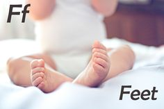 F is for fine, fabulous feet!