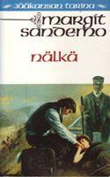 Nälkä (Jääkansan tarina, #32) - Margit Sandemo