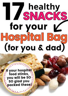 Healthy Hospital Bag Snacks: 17 options for what you can bring to the hospital for labor (if they allow you to eat during labor) or for dad during labor and both of your during recovery. Forget the people who tell you not to pack snacks - unless you have a friend who's been to the hospital, you just don't know about the food. Pack them!