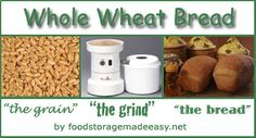 Whole Wheat Bread:  From Start to Finish