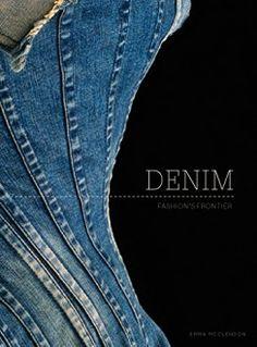 DENIM FASHION'S FRONTIER #demin #fashion #book