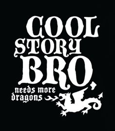 482 best dungeons and dragonsrpgrpsplay images on cool story bro needs more dragons funny shirt for all ages on etsy 1595 fandeluxe Image collections