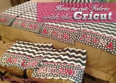 Cutting Fabric with the Cricut (and easy pillowcases)