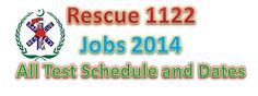 rescue 1122 all test schedules on donpk.com.