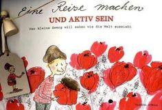 Eine Reise machen und aktiv sein: Der kleine Zwerg will sehen wie die Welt aussieht von Claudia Scholl http://www.amazon.de/dp/3942499002/ref=cm_sw_r_pi_dp_k14oub09F23HY